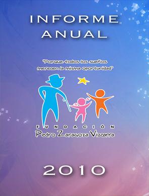 Informe de actividades 2010 - Fundación Pedro Zaragoza
