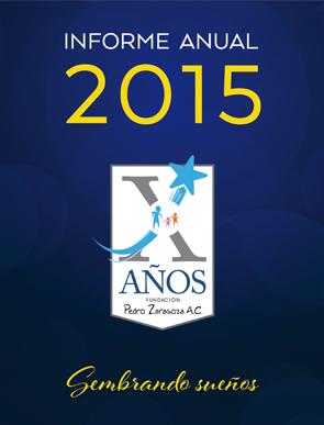 Informe de actividades 2015 - Fundación Pedro Zaragoza